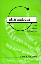 Affirmations - Your Passport to Happiness